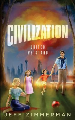 Civilization: United We Stand