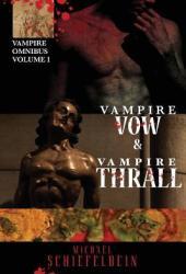 Vampire Vow & Vampire Thrall
