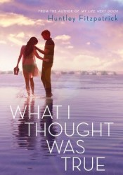 What I Thought Was True Pdf Book