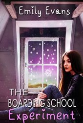 The Boarding School Experiment
