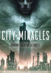 City of Miracles (The Divine Cities, #3) Pdf Book