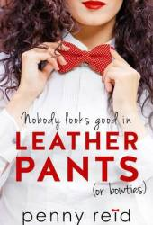 Nobody Looks Good in Leather Pants (or bowties) (Professor, #1) Book Pdf
