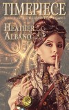 Timepiece by Heather Albano