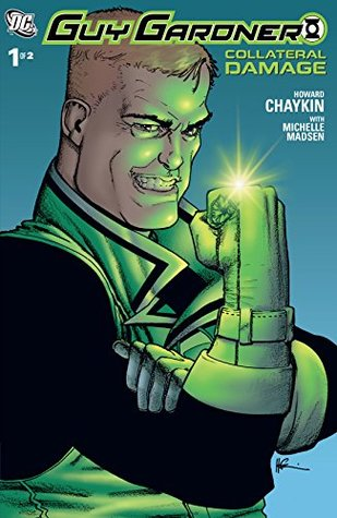 Guy Gardner: Collateral Damage (2006) #1 (Guy Gardner: Collateral Damage (2006) Vol. 1)