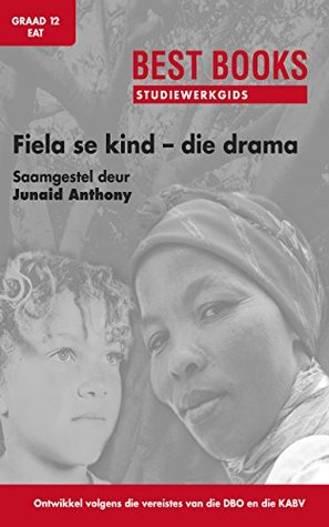Best Books Studiewerkgids: Fiela se kind - die drama Gr 12 EAT (Best Books Studiewerkgidse)