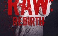 NEW RELEASE AND REVIEW: RAW: REBIRTH by Belle Aurora