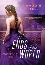 The Ends of the World (The Conspiracy of Us, #3) Pdf Book