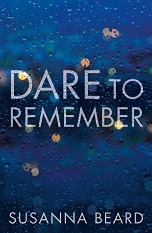 Image result for dare to remember susanna beard