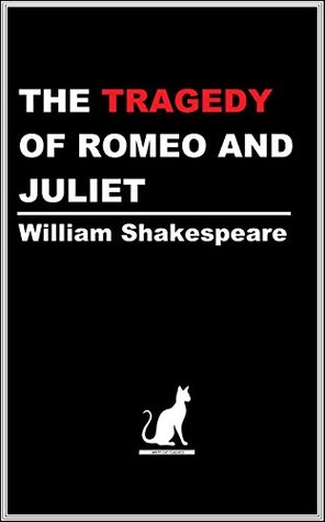 THE TRAGEDY OF ROMEO AND JULIET (Annotated) (White Cat Classics)