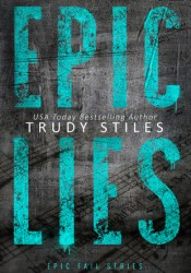 Epic Lies (Epic Fail, #2) Pdf Book