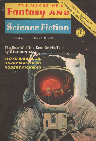 The Magazine of Fantasy and Science Fiction, May 1971 (The Magazine of Fantasy & Science Fiction, #240)