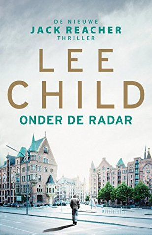 Onder de radar (Jack Reacher, #21)