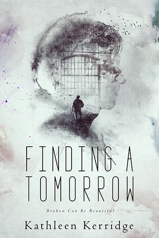 Book Cover Finding a Tomorrow by Kathleed Kerridge