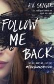 Follow Me Back (Follow Me Back #1)