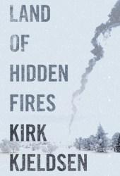 Land of Hidden Fires Pdf Book