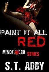 Paint It All Red (Mindf*ck, #5) Book Pdf