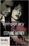 Dare To Love Series: Temporary Dare