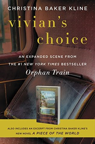 Vivian's Choice: An Expanded Scene from Orphan Train: With an Excerpt from A Piece of the World