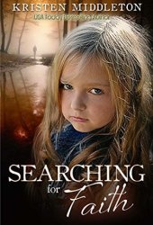 Searching for Faith (Missing #1) Book Pdf