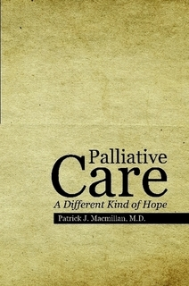 Palliative Care: A Different Kind of Hope