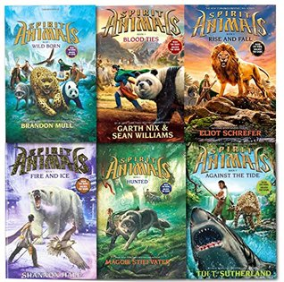 Wild Born / Hunted / Blood Ties / Fire and Ice / Against the Tide / Rise and Fall (Spirit Animals #1-6)