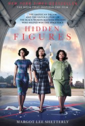 Hidden Figures: The American Dream and the Untold Story of the Black Women Mathematicians Who Helped Win the Space Race Book Pdf