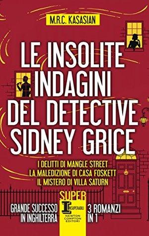 Le insolite indagini del detective Sidney Grice