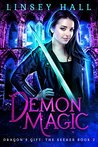 Demon Magic (Dragon's Gift: The Seeker, #2)