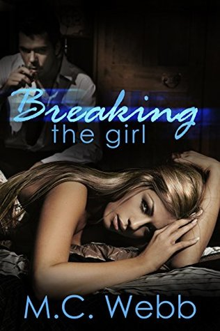 Review: Breaking the Girl by M. C. Webb