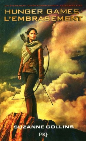 Hunger Games - Tome 2: L'embrasement
