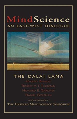 MindScience: An East-West Dialogue