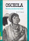 Osceola - The Story of an American Indian
