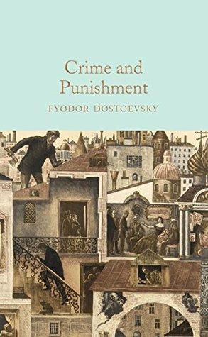 Crime and Punishment (Macmillan Collector's Library Book 113)