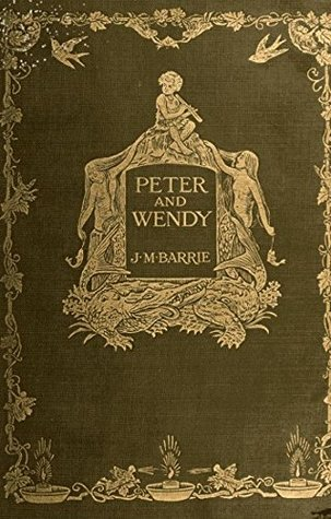 Peter and Wendy: (Peter Pan), Illustrated, 1911 UK edition
