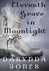 Eleventh Grave in Moonlight (Charley Davidson, #11) Pdf Book