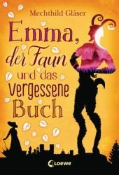 Emma, der Faun und das vergessene Buch Pdf Book