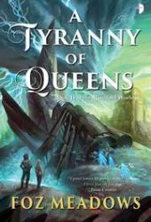 A Tyranny of Queens (Manifold Worlds, #2) Book Pdf