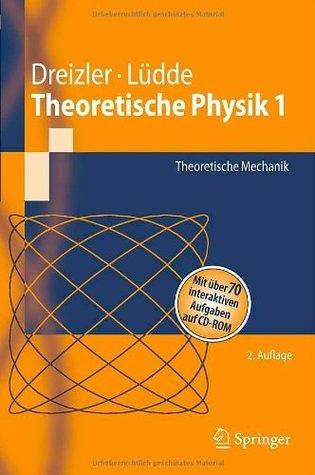 Theoretische Physik 1: Theoretische Mechanik