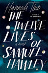 The Twelve Lives of Samuel Hawley by Hannah Tinti