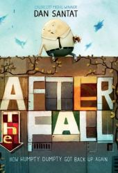 After the Fall: How Humpty Dumpty Got Back up Again Book Pdf