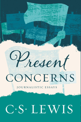 Present Concerns: Journalistic Essays