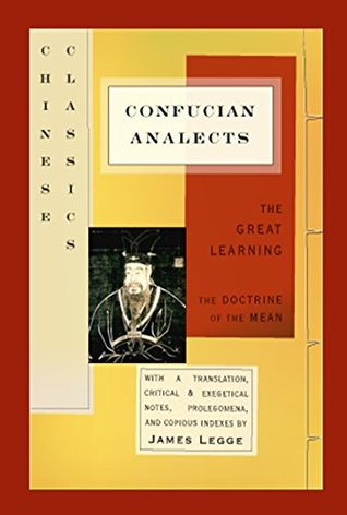 Complete Chinese Literature: Confucius Works - Analects of Confucius Sayings of Mencius Shi-King Travels of Fâ-Hien Sorrows of Han