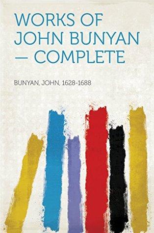 Works of John Bunyan - Complete