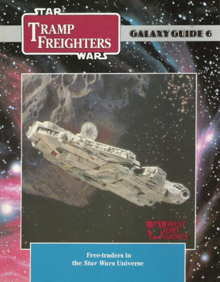 Star Wars Galaxy Guide 6: Tramp Freighters