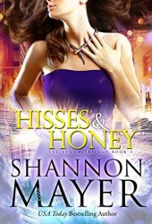 Hisses and Honey (The Venom Trilogy, #3) Book Pdf