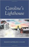 Caroline's Lighthouse by Brandi Easterling Collins