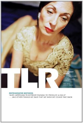 The Literary Review: Refrigerator Mothers