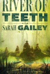 River of Teeth (River of Teeth #1) Book Pdf