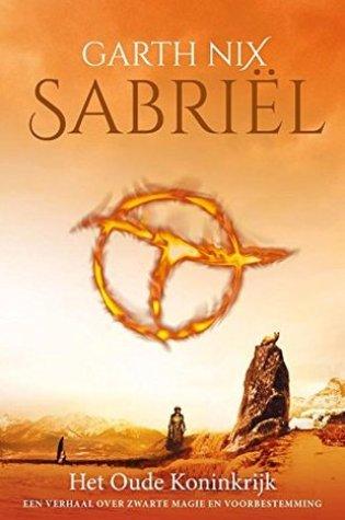 Sabriël (Het oude koninkrijk #1) – Garth Nix