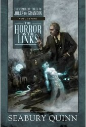 The Horror on the Links (The Complete Tales of Jules de Grandin, #1) Book Pdf